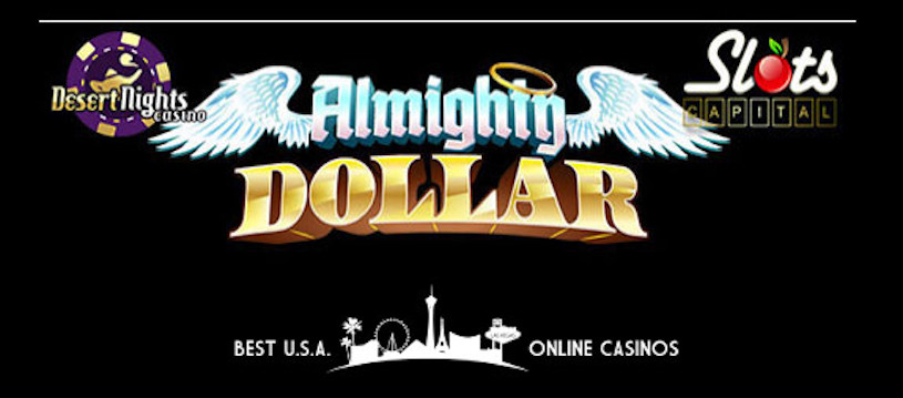Almighty Dollar Launched