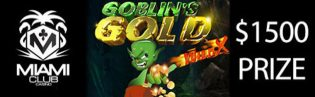 Miami Club Goblins Gold Promotion