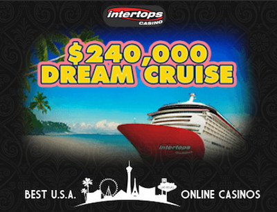 $240,000 Dream Cruise Promotion at Intertops Casino