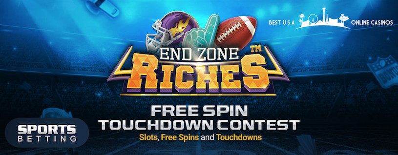 End Zone Riches Free Spin Touchdown Contest