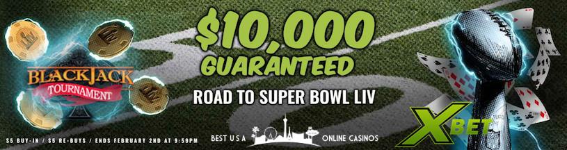 Super Bowl LIV $10,000 Guaranteed Blackjack Tournament at Xbet