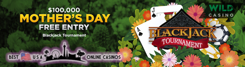 Free $100,000 Mother's Day Online Blackjack Tournament
