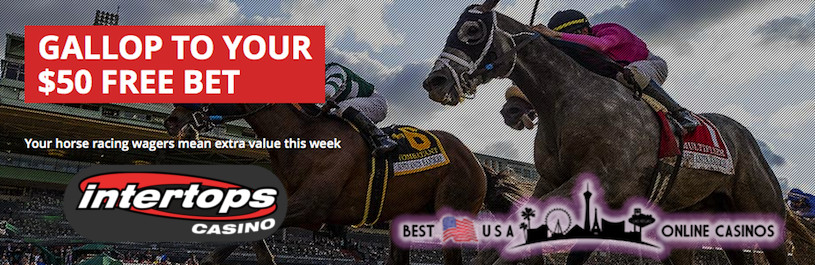 $50 Horse Racing Free Bet at Intertops Casino for May 2020